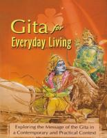 Gita for Everyday Living   Exploring the Message of the Gita PDF