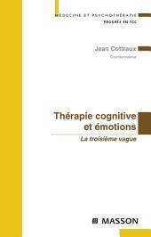 Thérapie cognitive et émotions: La troisième vague