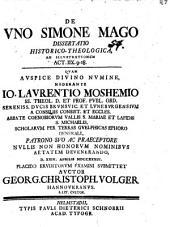De uno Simone Mago: dissertatio historico-theologica ad illustrationem Act. IIX, 9 - 18