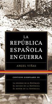 Trilogía: La República Española en guerra (pack)