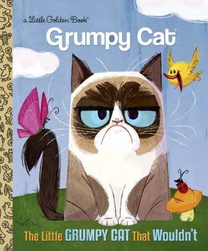 The Little Grumpy Cat That Wouldn t