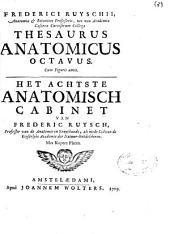 Frederici Ruyschii ... Thesaurus anatomicus octavus cum figuris aeneis