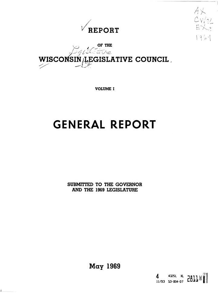 General Report of the Legislative Council to the Legislature