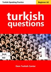 Turkish Questions 1: Turkish Conversation Questions For Beginners