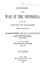 History of the War in the Peninsula and in the South of France: From A. D. 1807 to A, Volume 5
