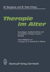 Therapie im Alter: Grundlagen, medikamentöse und chirurgische Therapie, Psychotherapie
