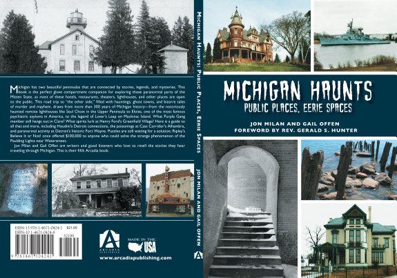 Michigan Haunts  Public Places  Eerie Spaces PDF