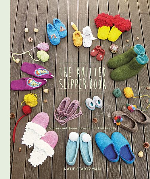 Download The Knitted Slipper Book Book