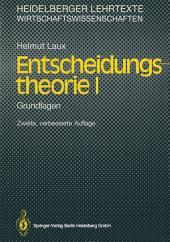 Entscheidungstheorie I: Grundlagen, Ausgabe 2