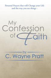 My Confession of Faith