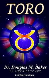 TORO: I Segni dello Zodiaco