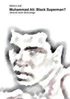 Muhammad Ali  Black Superman  PDF
