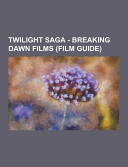 Twilight Saga   Breaking Dawn Films