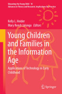 Young Children and Families in the Information Age