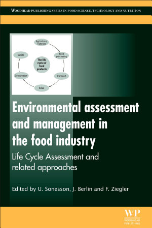 Environmental Assessment and Management in the Food Industry PDF