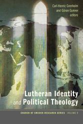 Lutheran Identity And Political Theology Book PDF
