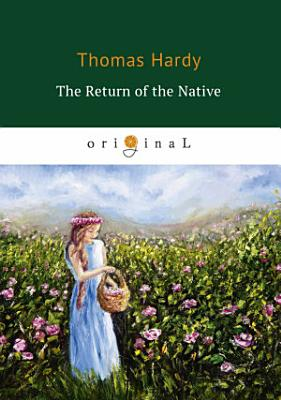 The Return of the Native PDF