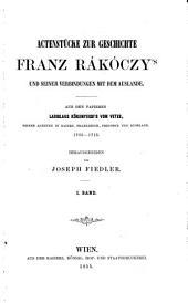Aktenstücke zur Geschichte Franz Rákóczy's und seiner Verbindungen mit dem Auslande: Band 1