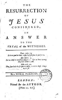 The Resurrection of Jesus Considered PDF