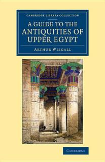 A Guide to the Antiquities of Upper Egypt Book