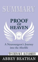 Summary of Proof of Heaven PDF