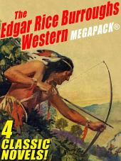 The Edgar Rice Burroughs Western MEGAPACK ®