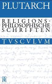 Drei religionsphilosophische Schriften: Griechisch - Deutsch, Ausgabe 2