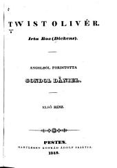 Twist Olivér: 1-2. kötet
