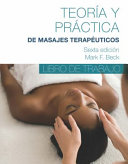 Spanish Translated Workbook for Theory and Practice of Therapeutic Massage  6th PDF