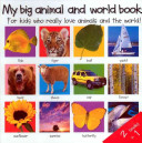 2 Books in 1  My Big Animal and World Book