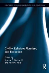 Civility, Religious Pluralism and Education
