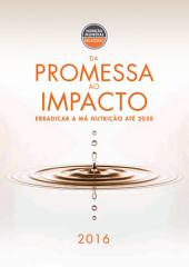 Relatório sobre a nutrição mundial 2016: da Promessa ao impacto: erradicar a má mutrição até 2030