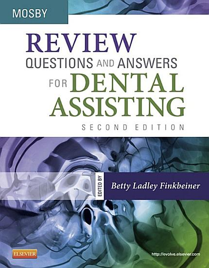Review Questions and Answers for Dental Assisting   E Book PDF