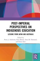 Post Imperial Perspectives on Indigenous Education PDF