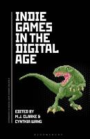 Indie Games in the Digital Age PDF