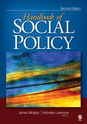 The Handbook of Social Policy: Edition 2