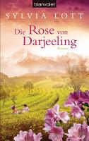 Die Rose von Darjeeling PDF
