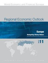 Regional Economic Outlook, October 2011: Europe: Navigating Stormy Waters