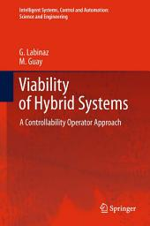 Viability of Hybrid Systems: A Controllability Operator Approach