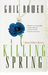 A Killing Spring: A Joanne Kilbourn Mystery