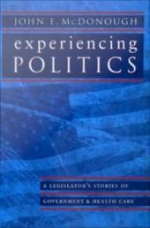 Experiencing Politics: A Legislator's Stories of Government and Health Care
