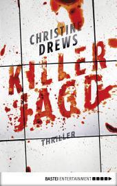 Killerjagd: Thriller