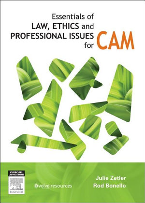 Essentials of Law  Ethics  and Professional Issues in CAM   E Book