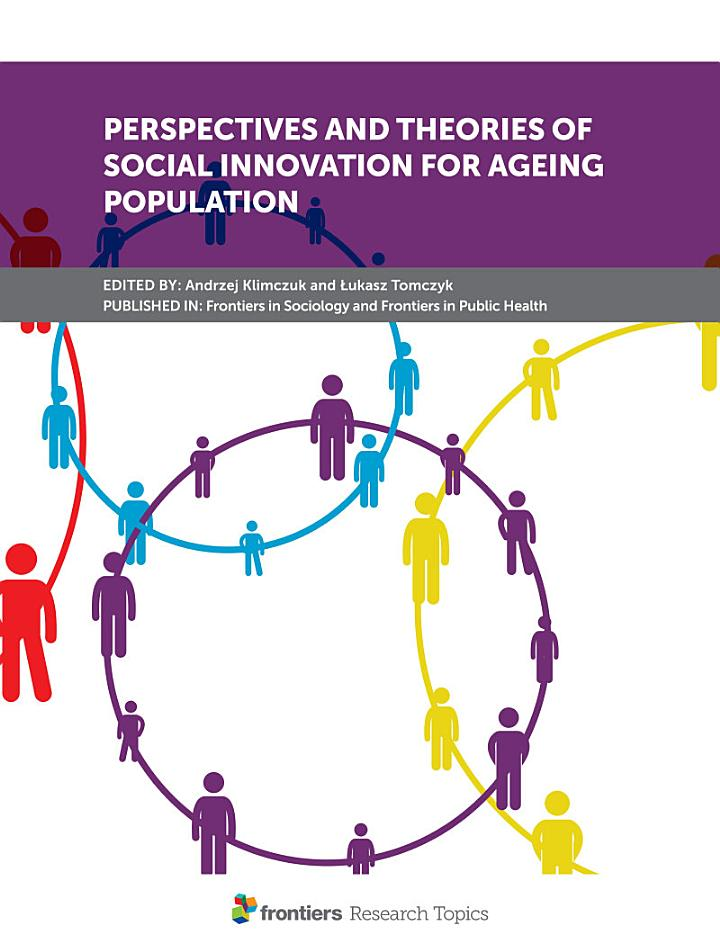 Perspectives and Theories of Social Innovation for Ageing Population