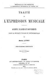Traité de l'expression musicale: accents, nuances et mouvements dans la musique vocale et instrumentale