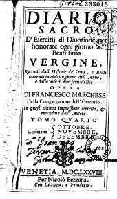 Diario sacro d'esercitii di diuotione per honorare ogni giorno la beatissima Vergine. ... opera di Francesco Marchese...