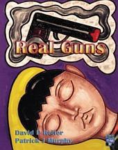 Real Guns