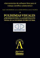 Herramientas de software libre para el trabajo científico colaborativo: EN Polisemias visuales. Aproximaciones a la alfabetización visual en la sociedad intercultural