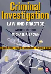 Criminal Investigation: Law and Practice, Edition 2