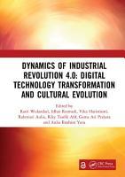 Dynamics of Industrial Revolution 4 0  Digital Technology Transformation and Cultural Evolution PDF